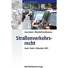 Straßenverkehrsrecht: Strafe - Punkte - Fahrverbot - MPU (dtv Beck Rechtsberater)