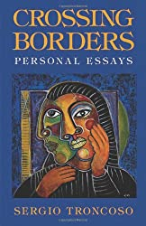 Crossing Borders: Personal Essays