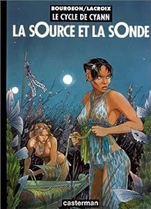 """Afficher """"Le cycle de Cyann n° 1 La Source et la sonde"""""""