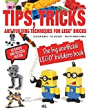 Tips,Tricks and Building Techniques: The Big Unofficial Lego Builders Book - Joachim Klang, Philipp Honvehlmann, Tim Bischoff