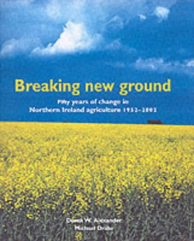breaking-new-ground-fifty-years-of-change-in-northern-irelands-agriculture