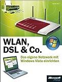 Image de WLAN, DSL & Co. - Das eigene Netzwerk mit Microsoft Windows Vista einrichten