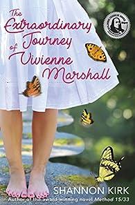 The Extraordinary Journey  of Vivienne Marshall par Shannon Kirk