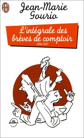 L'Intégrale des brèves de comptoir, 1996-1997