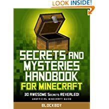 Secrets and Mysteries Handbook for Minecraft: 30 AWESOME Secrets REVEALED (Unofficial Minecraft Guide) (MineGuides)