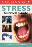 Stress Survival Guide (Collins Gem)
