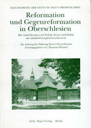 Reformation und Gegenreformation in Oberschlesien