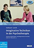 Imaginative Techniken in der Psychotherapie: Beltz Video-Learning. Entspannungsübungen, transdiagnostische Techniken, Arbeit mit Traumata u.a. 2 DVDs, Laufzeit: 225 Min.