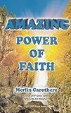 Amazing Power of Faith