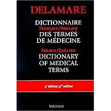 Dictionnaire des termes de médecine, français-anglais, anglais-français)