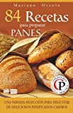 Image de 84 RECETAS PARA PREPARAR PANES: Una variada selección para degustar de deliciosos panificados caseros (Colección Cocina Práctica nº 19)