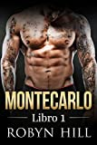 Libros Descargar en linea Montecarlo Libro 1 Serie Romantica Contemporanea (PDF y EPUB) Espanol Gratis