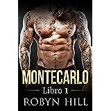 Montecarlo - Libro 1: (Serie Romántica Contemporánea)