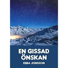 En gissad önskan (Swedish Edition)
