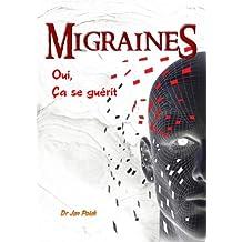 Migraines : oui, ça se guérit