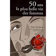 50 ans la plus belle vie des femmes