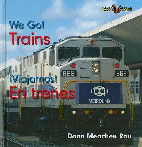 Trains / En Trenes (Bookworms: We Go!/ Viajamos!)