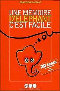 """Afficher """"Une mémoire d'éléphant, c'est facile"""""""