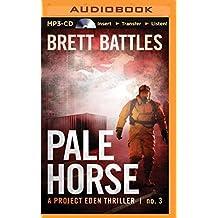 Pale Horse (Project Eden) by Brett Battles (2015-09-01)