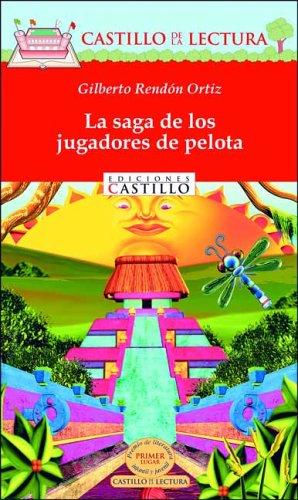 La Saga De Los Jugadores De Pelota/The Baseball Player's Saga (Castillo De La Lectura Roja/Red Reading Castle) por Gilberto Rendon Ortiz