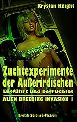 Zuchtexperimente der Außerirdischen: Entführt und befruchtet (ALIEN BREEDING INVASION 1)