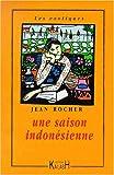"""Afficher """"Une saison indonésienne"""""""