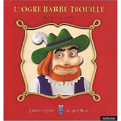 L'Ogre Barbe-Trouille