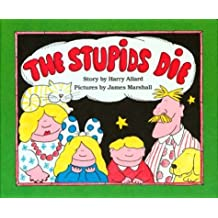 The Stupids Die