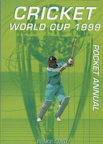 Cricket World Cup 1999 Pocket Annual por Bruce Smith