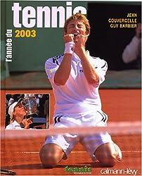 L'Année du tennis 2003, numéro 25