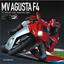 MV Agusta F4: The World's Most Beautiful Bike by Otto Grizzi (2012-03-01)
