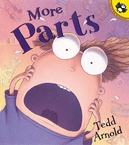 More Parts (Picture Puffin Books) por Tedd Arnold