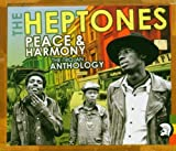 Songtexte von The Heptones - Peace & Harmony: The Trojan Anthology