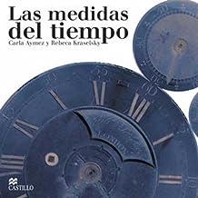 Las Medidas Del Tiempo/The Measurements of Time (La Otra Escalera/The Stair)