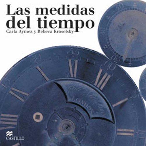 Las Medidas Del Tiempo/The Measurements of Time (La Otra Escalera/The Stair) por Carla Aymes