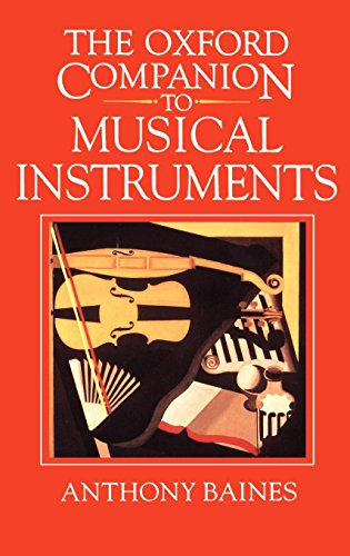 The Oxford Companion to Musical Instruments (Of Oxford Dance Dictionary)
