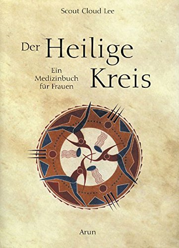 Buchcover Der Heilige Kreis: Ein Medizinbuch für Frauen