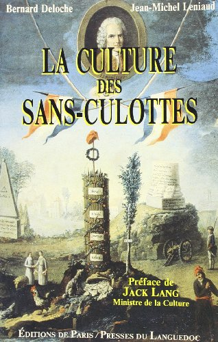 La culture des sans-culottes / le premier dossier du patrimoine / 1789-1798