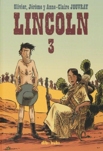 Lincoln 3 por Jérôme Jouvray, Olivier Jouvray