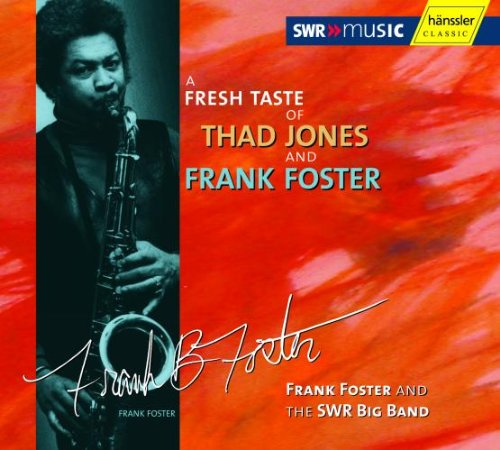 A Fresh Taste Of Thad Jones And Frank Fo