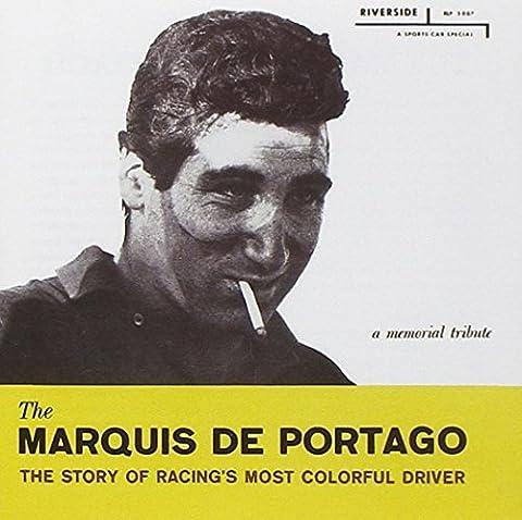 A Memorial Tribute by Marquis De Portago (2002-05-28)