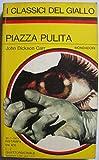 Scarica Libro Piazza pulita (PDF,EPUB,MOBI) Online Italiano Gratis
