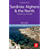 Sardinia: Alghero & the North Footprint Focus Guide: Includes Costa Smerelda