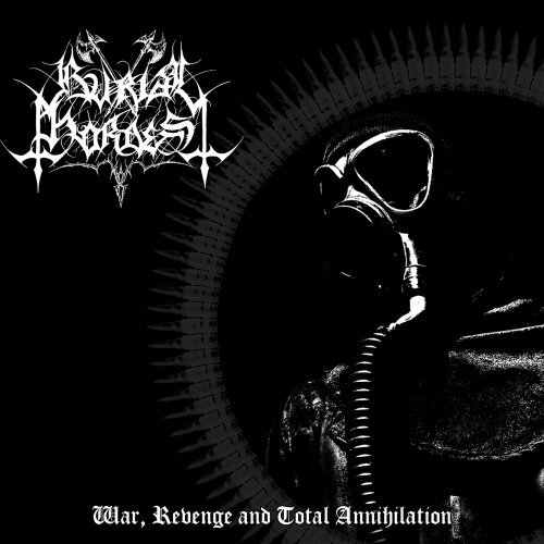 War, Revenge & Total Annihilation by Burial Hordes (2009-06-09)