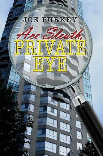 Ace Sleuth, Private Eye Cover Image