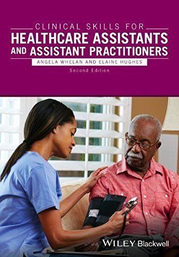 Clinical Skills for Healthcare Assistants and Assistant Practitioners (2016-05-27)