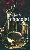 """Afficher """"Le goût du chocolat"""""""