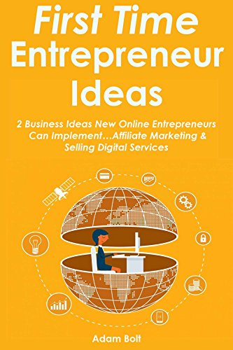 first-time-entrepreneur-ideas-2-business-ideas-new-online-entrepreneurs-can-implementaffiliate-marke
