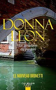 La tentation du pardon par Donna Leon