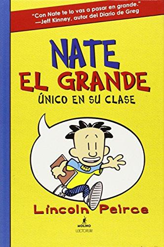 Nate El Grande: Unico En Su Clase (Big Nate (Spanish))
